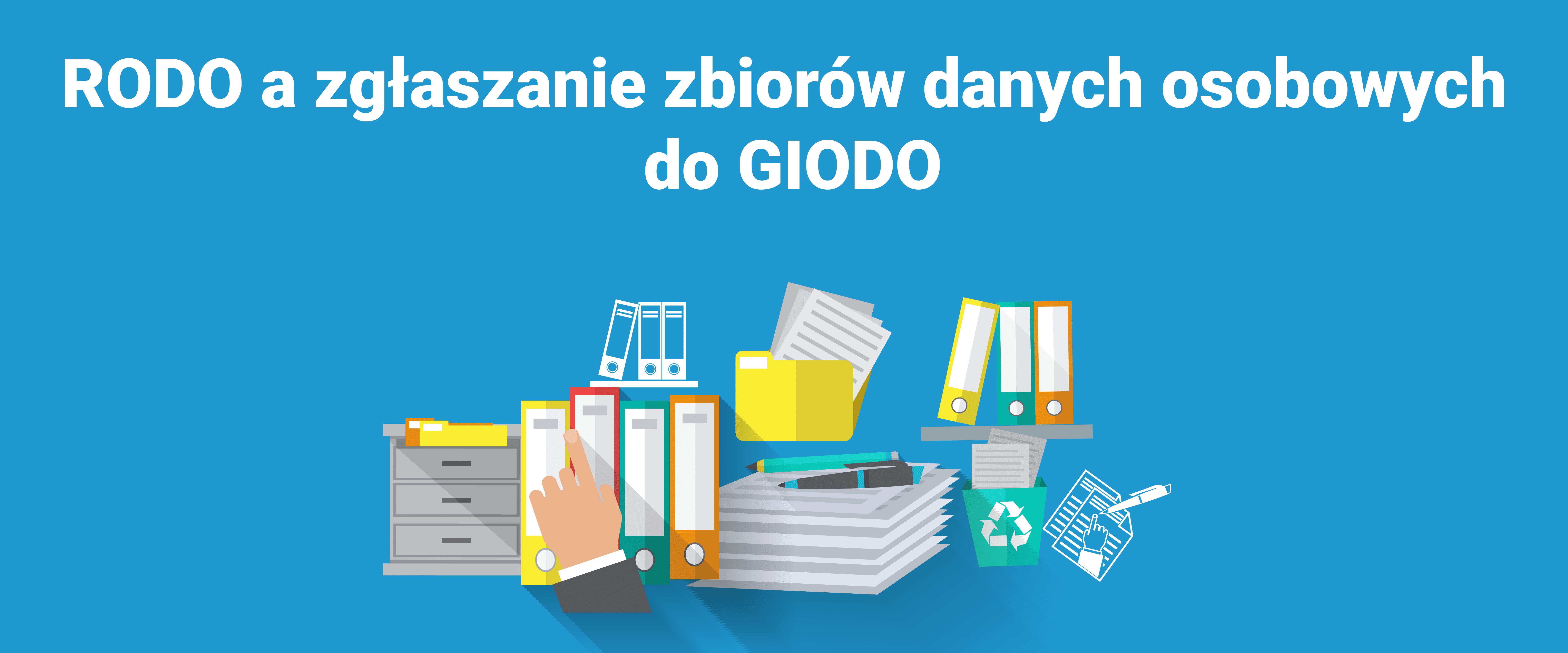 721ee43854fc33 RODO a zgłaszanie zbiorów danych do GIODO | Legal Geek
